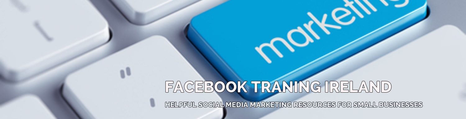 Facebook Training Ireland